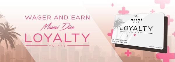Miami Dice Casino Loyalty