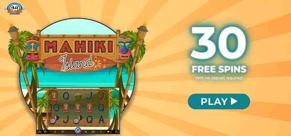 30 Free Spins on Mahiki Island, no deposit required!