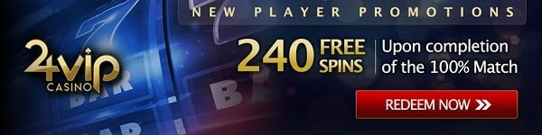 24VIP 240 free spins