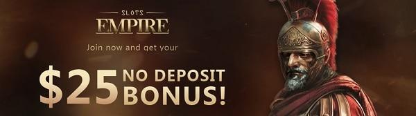 $25 no deposit bonus at Slots Empire Casino