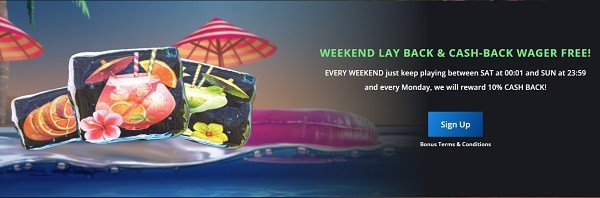 Weekend Lay Back and Cashback wager free