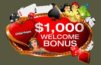 $1000 welcome bonus on 1st deposit (min $10)